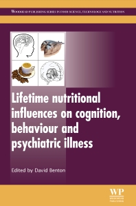 Cover image for Lifetime Nutritional Influences on Cognition, Behaviour and Psychiatric Illness
