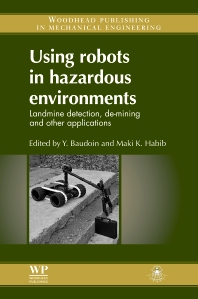 Using Robots in Hazardous Environments - 1st Edition - ISBN: 9781845697860, 9780857090201