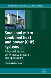 Cover image for Small and Micro Combined Heat and Power (CHP) Systems