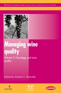 Managing Wine Quality - 1st Edition - ISBN: 9781845697983