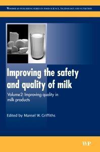 Improving the Safety and Quality of Milk - 1st Edition - ISBN: 9781845698065, 9781845699437