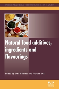 Natural Food Additives, Ingredients and Flavourings, 1st Edition,D Baines,R Seal,ISBN9781845698119