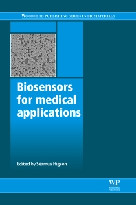 Biosensors for Medical Applications - 1st Edition - ISBN: 9781845699352, 9780857097187