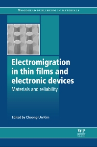Electromigration in Thin Films and Electronic Devices - 1st Edition - ISBN: 9781845699376, 9780857093752
