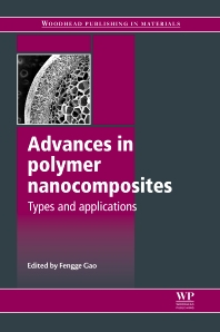 Advances in Polymer Nanocomposites, 1st Edition,Fengge Gao,ISBN9781845699406