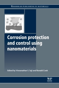 Corrosion Protection and Control Using Nanomaterials, 1st Edition,V S Saji,R. Cook,ISBN9781845699499