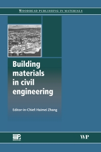 Building Materials in Civil Engineering - 1st Edition - ISBN: 9781845699550, 9781845699567