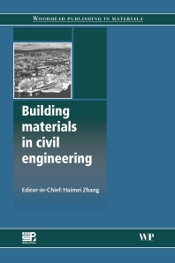 Building Materials in Civil Engineering, 1st Edition,Haimei Zhang,ISBN9781845699567