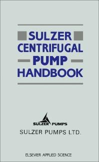 Cover image for Sulzer Centrifugal Pump Handbook
