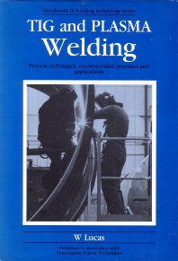 Cover image for Tig and Plasma Welding