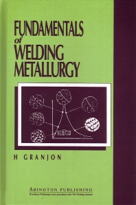 Cover image for Fundamentals of Welding Metallurgy
