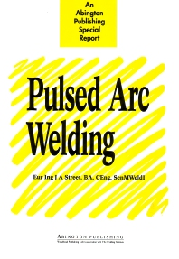 Pulsed Arc Welding - 1st Edition - ISBN: 9781855730274, 9780857093271