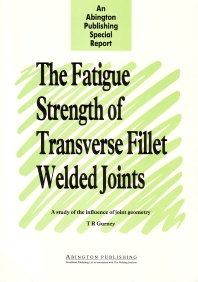Cover image for The Fatigue Strength of Transverse Fillet Welded Joints