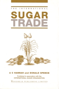 The International Sugar Trade - 1st Edition - ISBN: 9781855730694, 9781845699192