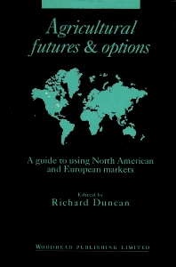 Agricultural Futures and Options - 1st Edition - ISBN: 9781855730755, 9781782420033
