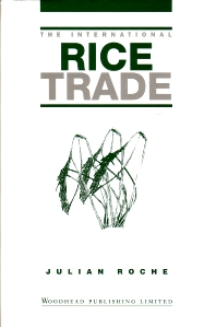 The International Rice Trade - 1st Edition - ISBN: 9781855730984, 9781845692841