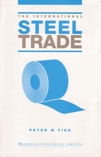 The International Steel Trade - 1st Edition - ISBN: 9781855731004, 9781845692858
