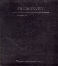The Coal Industry - 1st Edition - ISBN: 9781855731059, 9781845691905