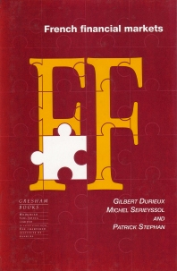 French Financial Markets - 1st Edition - ISBN: 9781855731165, 9781845692773