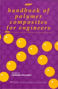 Handbook of Polymer Composites for Engineers - 1st Edition - ISBN: 9781855731295, 9781845698607