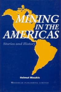 Mining in the Americas - 1st Edition - ISBN: 9781855731318, 9781845699086