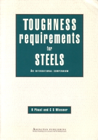 Toughness Requirements for Steels - 1st Edition - ISBN: 9781855731325, 9781782424925
