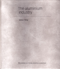 The Aluminium Industry - 1st Edition - ISBN: 9781855731516, 9781855738768