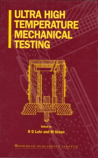 Ultra High Temperature Mechanical Testing - 1st Edition - ISBN: 9781855731554