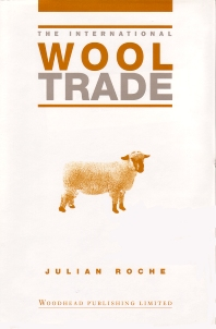 The International Wool Trade - 1st Edition - ISBN: 9781855731912, 9781845692865