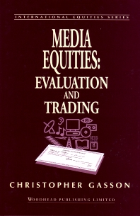 Media Equities - 1st Edition - ISBN: 9781855731943, 9780857099983