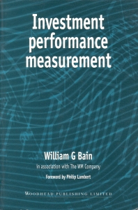 Investment Performance Measurement - 1st Edition - ISBN: 9781855731950, 9780857099976