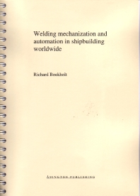 Cover image for Welding Mechanisation and Automation in Shipbuilding Worldwide