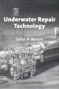 Underwater Repair Technology - 1st Edition - ISBN: 9781855732391, 9781855738867