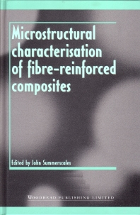 Cover image for Microstructural Characterisation of Fibre-Reinforced Composites