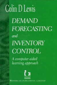 Demand Forecasting and Inventory Control - 1st Edition - ISBN: 9781855732414