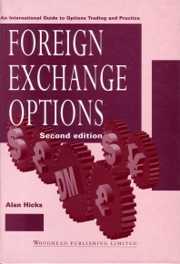 Foreign Exchange Options, 2nd Edition,Alan Hicks,ISBN9781855732537
