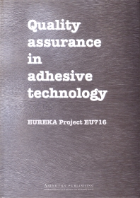 Quality Assurance in Adhesive Technology - 1st Edition - ISBN: 9781855732599, 9781845698669
