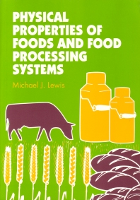 Cover image for Physical Properties of Foods and Food Processing Systems