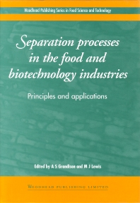 Cover image for Separation Processes in the Food and Biotechnology Industries