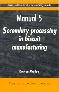 Cover image for Biscuit, Cookie and Cracker Manufacturing Manuals