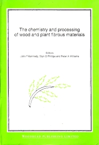 Cover image for The Chemistry and Processing of Wood and Plant Fibrous Material