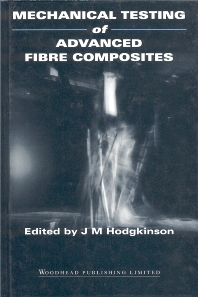 Mechanical Testing of Advanced Fibre Composites - 1st Edition - ISBN: 9781855733121, 9781855738911