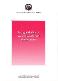 Cover image for Fatigue Design of Welded Joints and Components