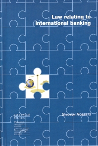 Law Relating to International Banking - 1st Edition - ISBN: 9781855733305, 9780857099990