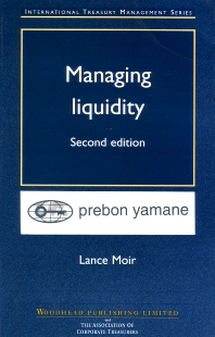 Managing Liquidity - 2nd Edition - ISBN: 9781855733350, 9781845699079