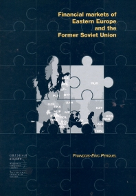 Financial Markets of Eastern Europe and the former Soviet Union - 1st Edition - ISBN: 9781855733404, 9781782420002