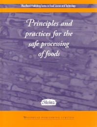 Cover image for Principles and Practices for the Safe Processing of Foods