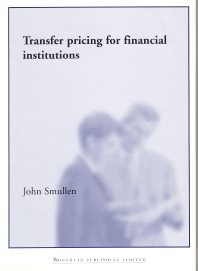 Cover image for Transfer Pricing for Financial Institutions