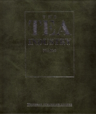 The Tea Industry - 1st Edition - ISBN: 9781855733732, 9781845699222