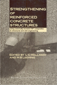 Strengthening of Reinforced Concrete Structures - 1st Edition - ISBN: 9781855733787, 9781855737617